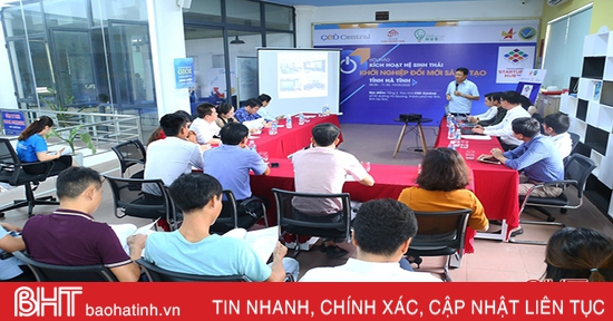 Kích hoạt hệ sinh thái khởi nghiệp đổi mới sáng tạo tỉnh Hà Tĩnh