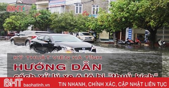 """Kỹ thuật viên Hà Tĩnh hướng dẫn cách xử lý xe ô tô bị """"thuỷ kích"""""""