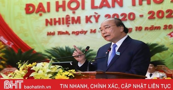 Thủ tướng Nguyễn Xuân Phúc phát biểu với Đại hội Đảng bộ Hà Tĩnh